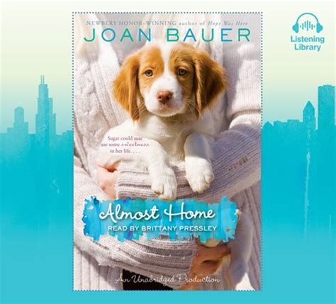almost home by joan bauer read by pressley