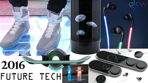 future technology gadgets best new future technology gadgets came out already in