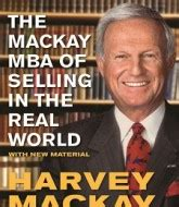 The Mackay Mba Of Selling In The Real World Pdf by Marketing Howentrepreneur