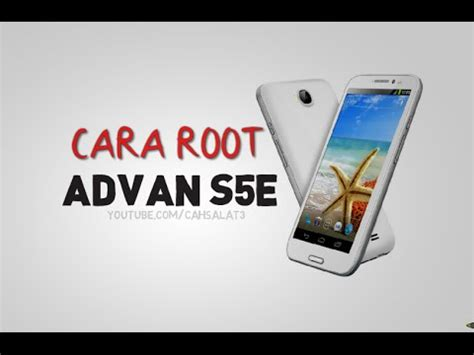 Advan S5e cara root advan s5e