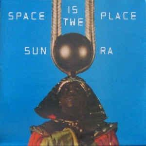 A Place In The Universe Sun Ra Sun Ra Space Is The Place At Discogs