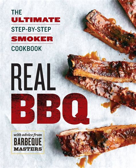 electric smoker cookbook ultimate smoker cookbook for real pitmasters irresistible recipes for your electric smoker books real bbq the ultimate step by step smoker cookbook home