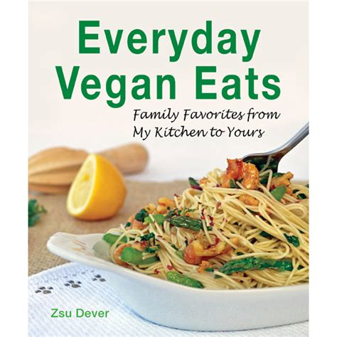 vegan for beginners 150 delicious recipes for everyday cooking fast easy healthy books everyday vegan eats vegan heritage press
