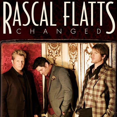 new album rascal flatts changed metrolyrics