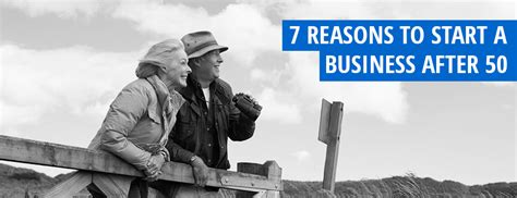 7 Reasons To Start A by 7 Reasons To Start A Business After 50