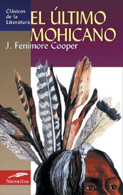 novels in el ultimo poema easy novels in for intermediate level speakers easy stories to practice your n 2 books el ultimo mohicano fenimore cooper 9788497646994