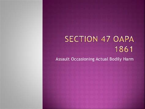 section 47 oapa section 47 oapa 1861