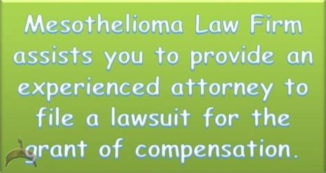Mesothelioma Compensation 1 by Mesothelioma Firm Reach One In Time To Get