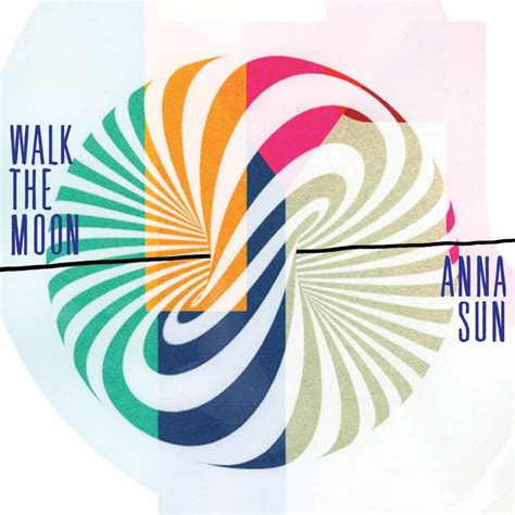 walking the lyrics walk the moon sun lyrics genius lyrics