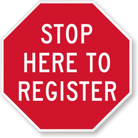 stop here to register sign security check sign, sku: k 8153