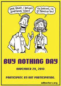 No Buy Day Essay by Buy Nothing Day Thesis