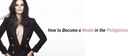 how to become a model model agency guide model advice image gallery modeling agency in cebu