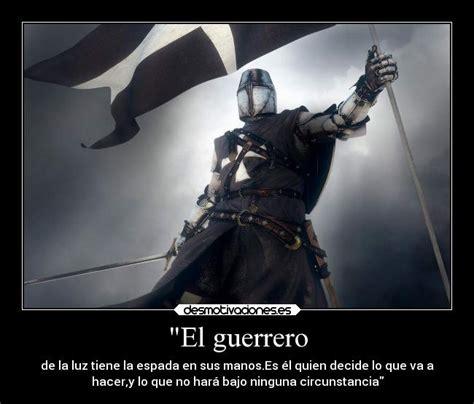 imagenes motivacionales de guerreros quot el guerrero desmotivaciones