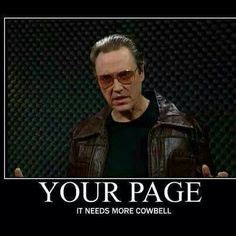 Christopher Walken Cowbell Meme - 1000 images about christopher walken memes on pinterest