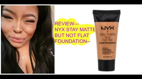 Review Dan Foundation Nyx the about nyx stay matte not flat foundation makeup review mz chinchilla