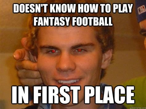 Fantasy Football Meme - fantasy football 12 pics