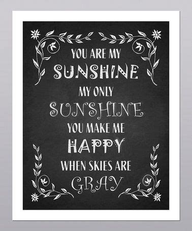 you are my sunshine chalkboard look print by longfellowdesigns 98 best images about chalk it up to creativity on