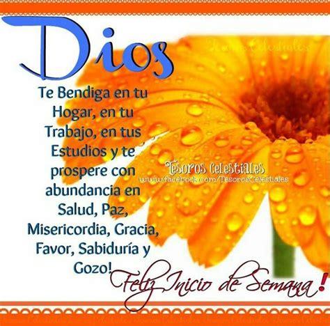 imagenes de dios te bendiga en tu trabajo feliz inicio de semana dios te bendiga en tu hogar en tu