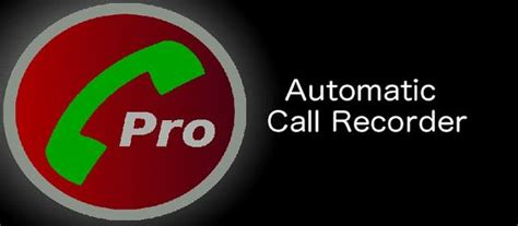 call recorder pro apk apk mania 187 android apps themes