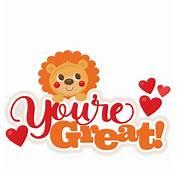 Lion Youre Great Title SVG Scrapbook Cut  Cute