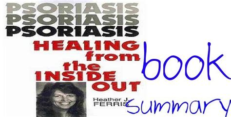 healing the from the inside out books book summary psoriasis healing from inside out
