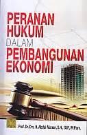 Buku Hukum Ekonomi Syariah Pengarang Prof Dr Drs H Abdul Manan S toko buku rahma peranan hukum dalam pembangunan ekonomi