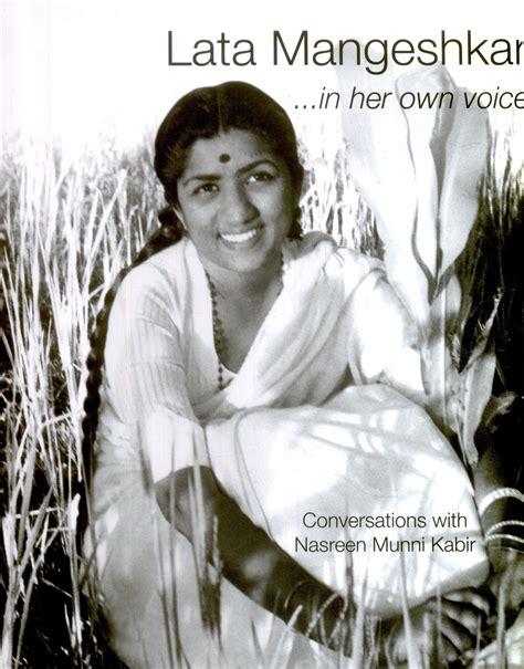 lata mangeshkar biography in english lata mangeshkar in her own voice english buy lata