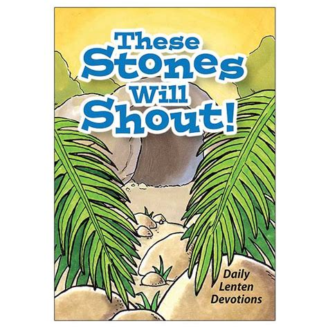 shouts and whispers radical meditations for lent books these stones will shout daily lenten devotions for children