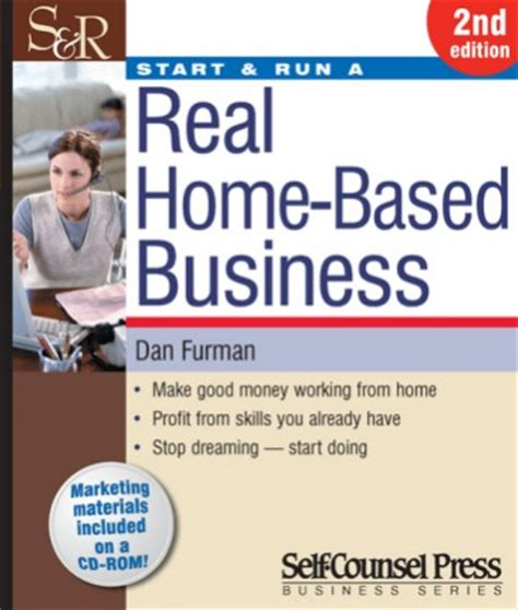 start business from home start run a real home based business
