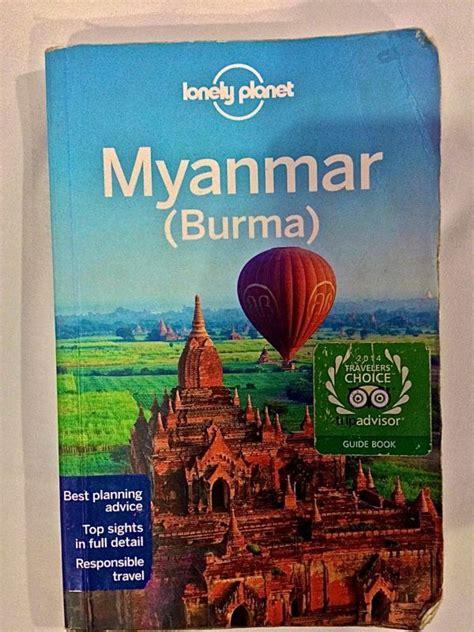 libro lonely planet myanmar why we call myanmar not burma nomadic boys