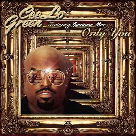 only you testo cee lo green only you traduzione testo e ufficiale