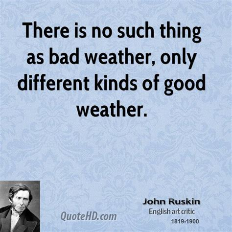 there s no such thing as bad weather a scandinavian s secrets for raising healthy resilient and confident from friluftsliv to hygge books bad weather quotes quotesgram