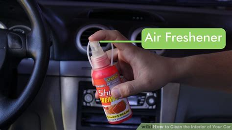 how to clean car interior at home how to clean the interior of your car with pictures
