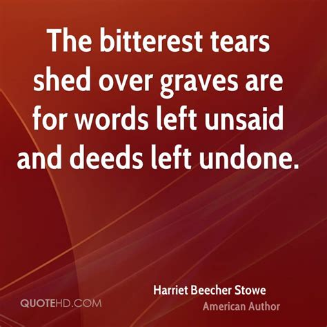 Shed Quote by Harriet Beecher Stowe Quotes Quotehd