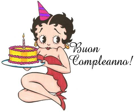 Happy Birthday And Best Wishes In Italian Betty Boop Pictures Archive Betty Boop Happy Birthday