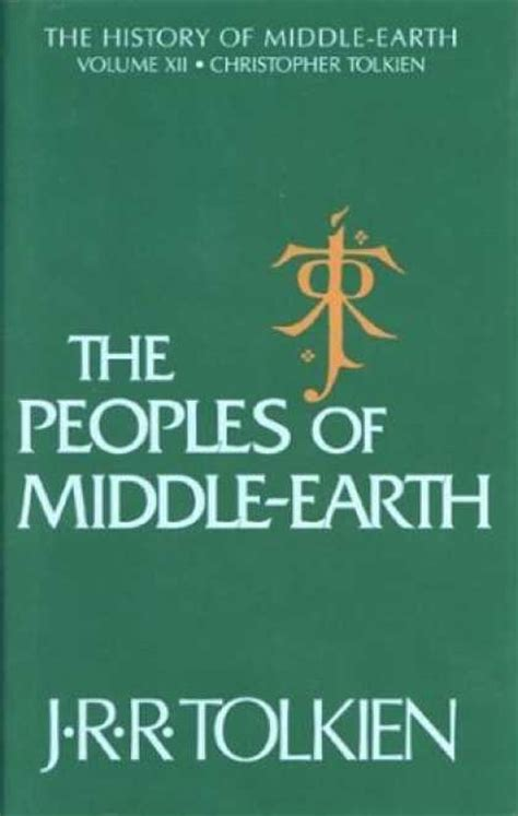 The Peoples Of Middle Earth j r r tolkien book covers