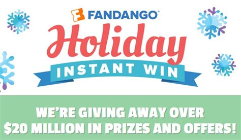 Easy Instant Win Sweepstakes - fandango holiday instant win sweepstakes sweepstakesbible