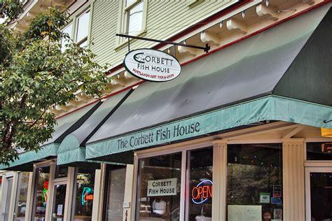 corbett fish house corbett fish house 28 images corbett fish house 28