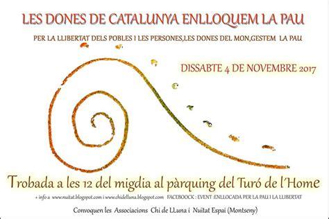 les dones de la les dones de catalunya enlloquem la pau chi de lluna