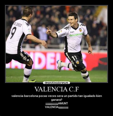 Imagenes Graciosas Valencia Cf | valencia c f desmotivaciones