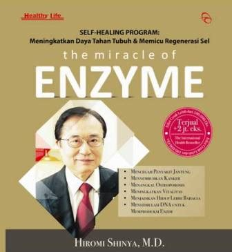 The Miracle Of Enzyme Hc buku the miracle of hiromi shinya md mizanstore