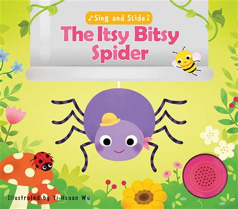 the itsy bitsy spider sing along with me books silver dolphin books catchy classics for an interactive