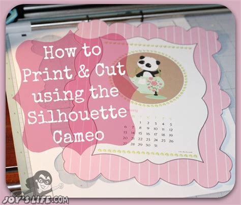 printable vinyl cameo how to print and cut using the silhouette cameo joy s life