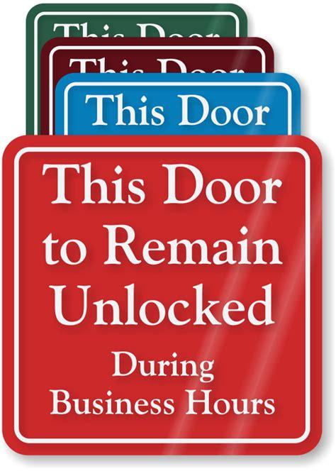 door to remain open during business hours sign lock doors signs
