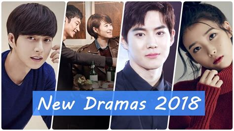 Top 20 Recent by Top 20 Upcoming Korean Dramas Of 2018 To Look Forward To
