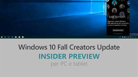 windows 10 fall creators update top 10 new features download e novit 224 di windows 10 insider preview build 16215