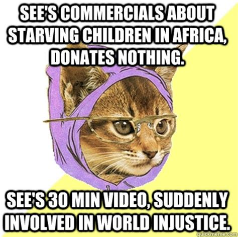 Starving African Child Meme - see s commercials about starving children in africa