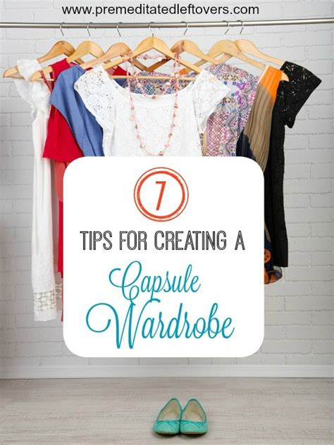 7 Tips For Creating A Capsule Wardrobe by 7 Tips For Creating A Capsule Wardrobe