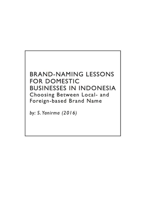 Choosing Between Mba Programs by Brand Naming Lessons For Domestic Businesses In Indonesia
