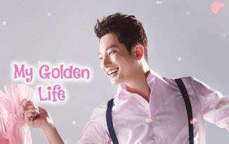 film korea my golden life sinopsis drama korea my golden life episode 1 52 tamat
